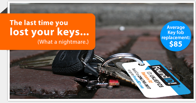 Lost keys are expensive. New key fobs are on average $85. With Found ID's lost and found identification service, you can recover your keys while keeping your identity secure and safe, for a much lower price.