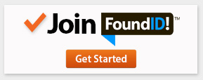 Join Found ID today! Click here to get started.